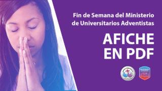 Afiche en PDF – Fin de Semana del Ministerio de Universitarios Adventistas