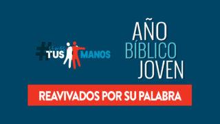 PDF – Año Bíblico Joven + Reavivados por Su Palabra
