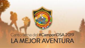 Canto Tema Campori DSA 2019 | La Mejor Aventura