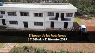 13º Sábado (1º Trim19) – El hogar de las huérfanas