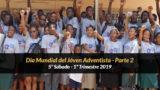 5º Sábado (1º Trim19) – Día Mundial del Joven Adventista – Parte 2