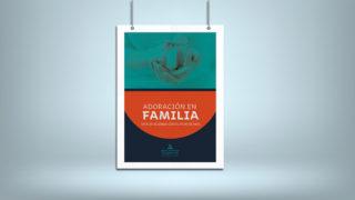 Afiche: Adoración en Familia 2019