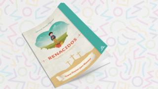 Libro-Temas diarios: Renacidos | Semana Santa para Menores 2019