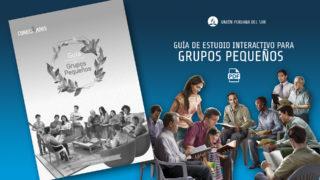 Guía de estudio interactivo para Grupos Pequeños