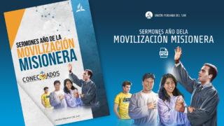 Sermónes año de la Movilización Misionera