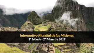 1º Sábado (2º Trim19) – Informativo Mundial