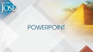 Powerpoint – Valores de José