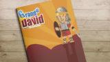 Manual: Grande como David| Ministerio del Niño