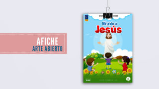 Diseño Abierto I Afiche – Mirando a Jesús