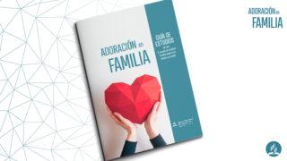 Guía de Estudios con Repuestas | Adoración en Familia 2020