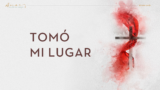 "Canto ""Tomó mi lugar"" | Semana Santa 2020"