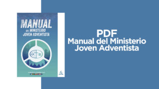 PDF – Manual del Ministerio Joven Adventista