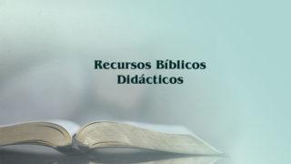 Recursos bíblicos didácticos