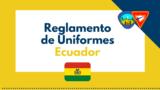 Reglamento de Uniformes – RUD – Ecuador