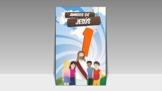 """Guía de Estudio: """"Amigos de Jesús"""""""