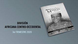 (3ºTrim20: Adultos) Informativo Mundial de las Misiones