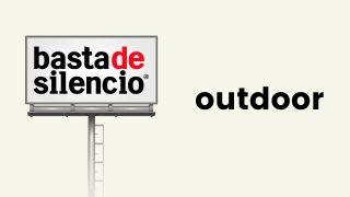 Outdoor | Basta de Silencio 2020