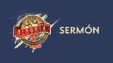 Sermón – Día mundial de los Conquistadores