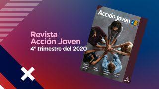 PDF – Revista Acción Joven – 4º trimestre del 2020