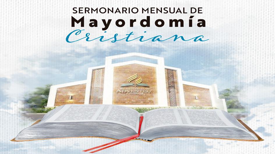 Sermón Mensual de Mayordomía