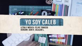 """Vídeo – """"Yo soy Caleb"""" – Misión Caleb"""