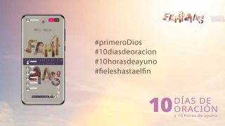 Stories y Feed : 10 Días de Oración 2021