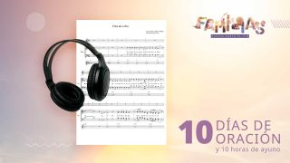 Tema Musical: Partitura + Demo de voces | 10 Días de Oración 2021