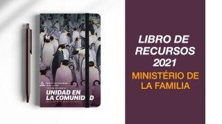 Libro de Recursos  2021 – Unidad en la comunidad