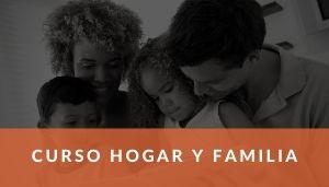 Curso Hogar y Família