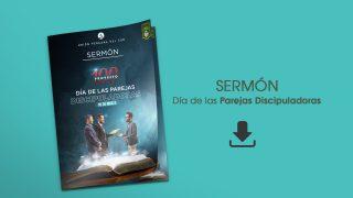 PDF – Sermón Día de las Parejas Discipuladoras