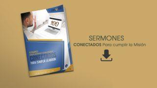 PDF – Sermones / Conectados para cumplir la Misión