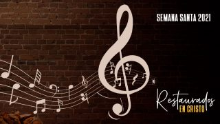Tema Musical: Vocal + Playback | Semana Santa 2021