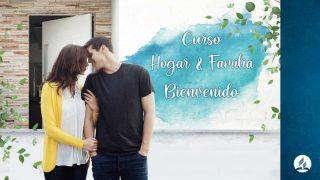 Curso Hogar y Familia: Bienvenido | Matrimonios de Esperanza