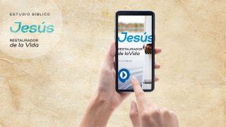 Estudio Bíblico: Jesús Restaurador de la Vida (Digital)