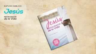 Estudio Bíblico Mujer: Jesús Restaurador de la Vida (Impresión)