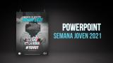Powerpoint Semana Joven 2021