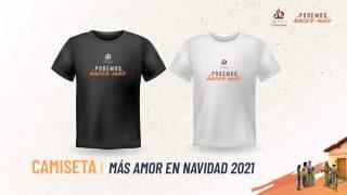 Camiseta | Más amor en Navidad 2021