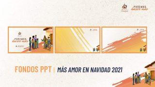 PPT | Más amor en Navidad 2021
