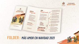 Folder | Más amor en Navidad 2021