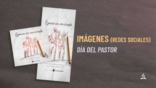 Imágenes para Redes Sociales – Día del Pastor 2021