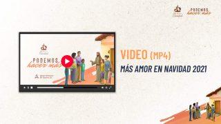 Video promocional | Más amor en Navidad 2021