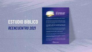 Estudio Biblico | Reencuentro 2021