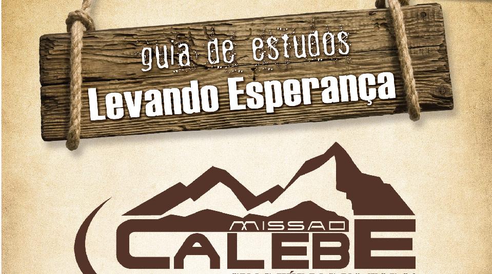 Guia de Estudos: Missão Calebe