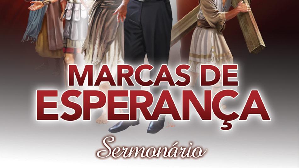 sermonario semana marcas de esperança 2013