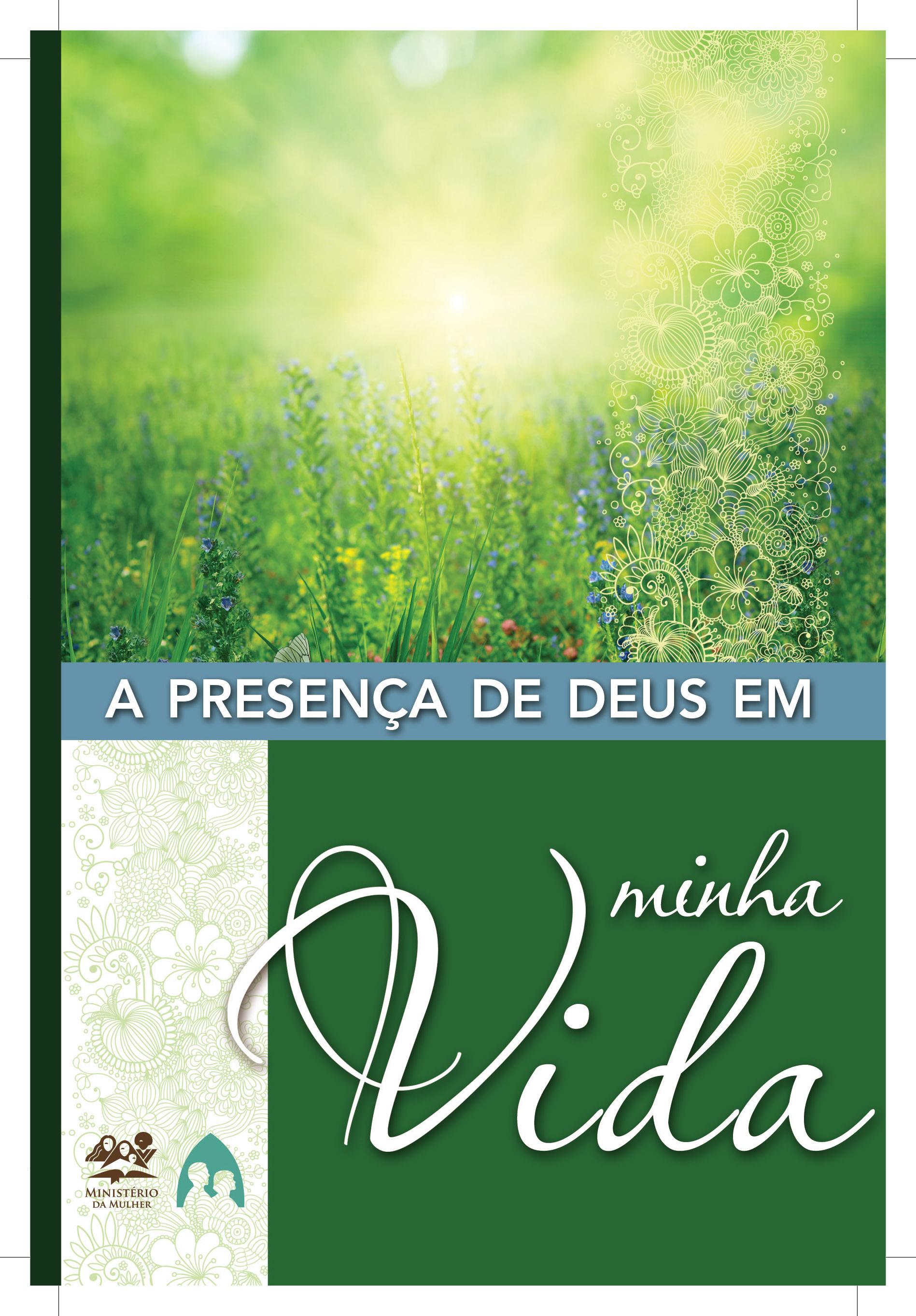 Guia: A presença de Deus em minha vida – 2013