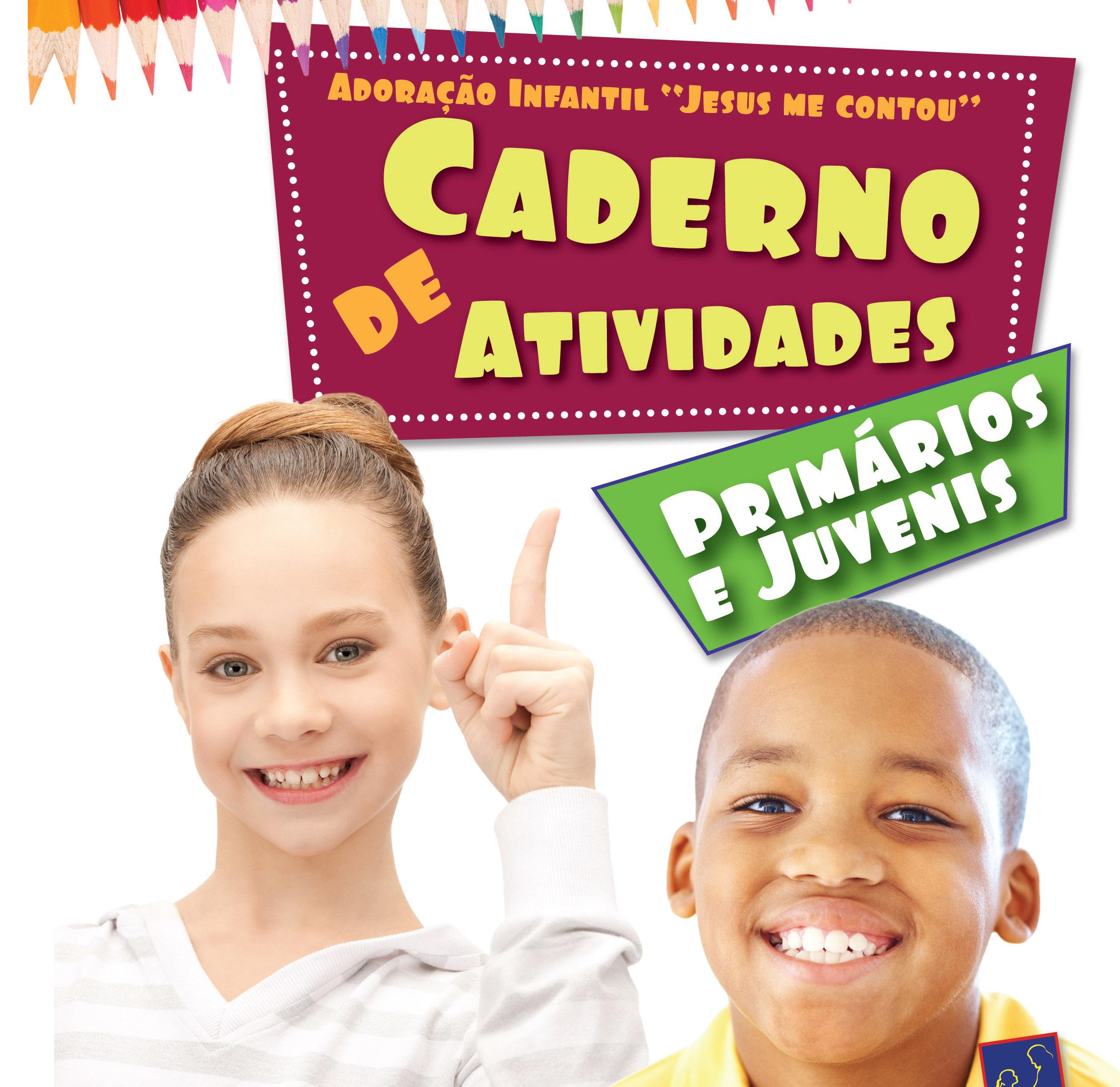 Caderno de Atividades dos Primários e Juvenis – 2012