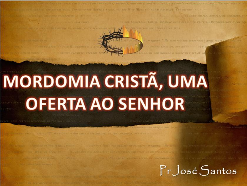 Sermão: Dia mundial da Mordomia 2012