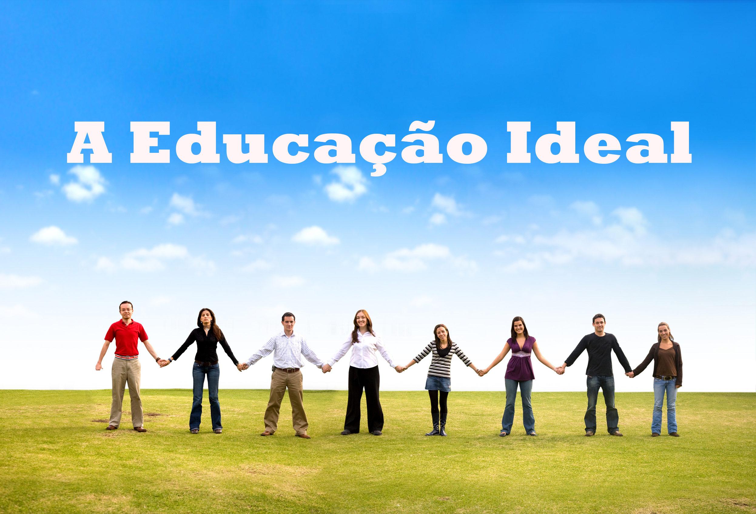 Sermão: A Educação Ideal