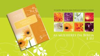 Lição 5: As Mulheres da Bíblia – Miriã e eu
