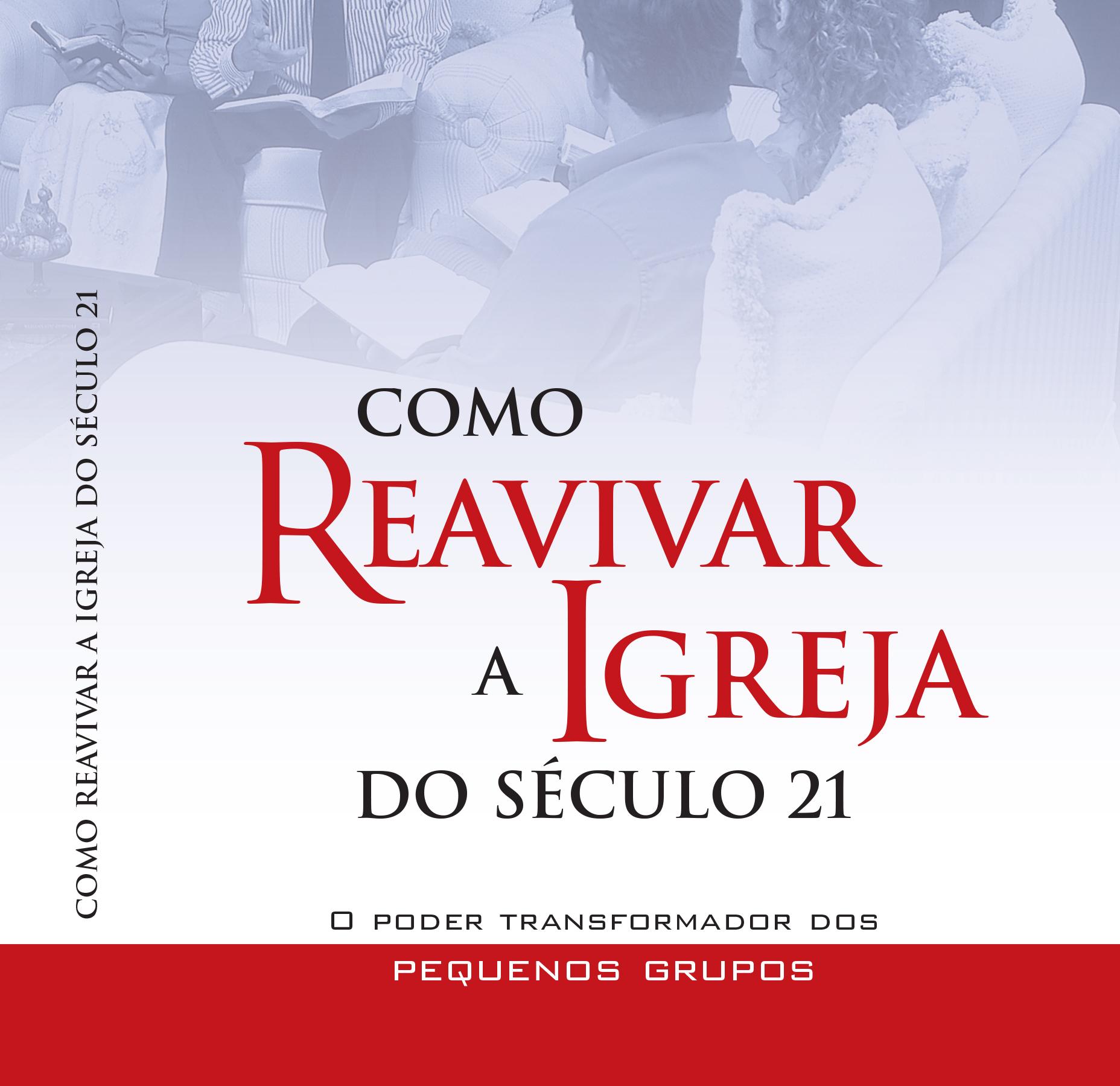 Livro: Como Reavivar a Igreja do século 21